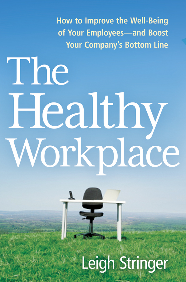 Cover of book titled The Healthy Workplace